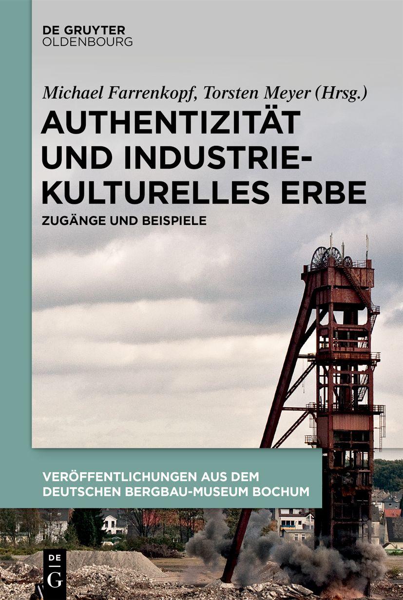 """Von der """"Industriegeschichte"""" zur """"Heimat Ruhrgebiet"""""""